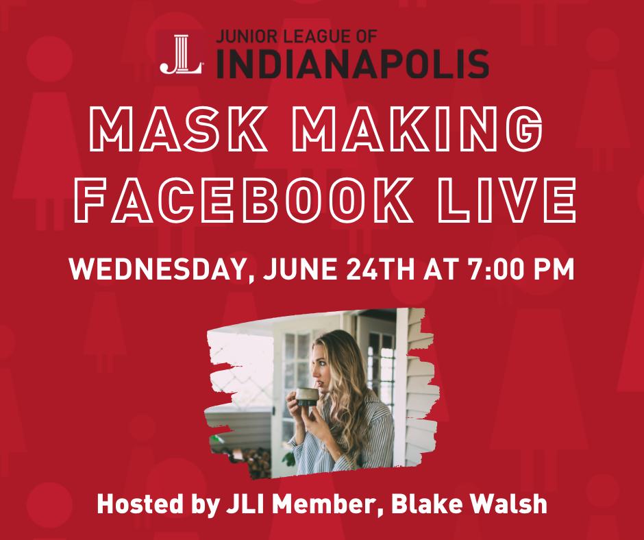 JLI Face Mask Making Facebook Live Wednesday, June 24, 2020 at 7:00 pm